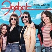Foghat, Drivin' Wheels: Best Of 1972-1982 (CD)