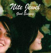 Nite Jewel, Good Evening (CD)