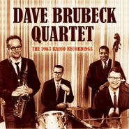 Dave Brubeck, The 1963 Radio Recordings (CD)
