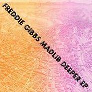 """Freddie Gibbs, Deeper EP (12"""")"""