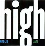 Madlib, Medicine Show No. 7: High Jazz (LP)