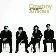 Cowboy Junkies, Lay It Down (CD)