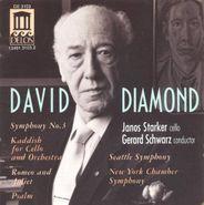 David Diamond, Diamond: Symphony No. 3 / Kaddish / Romeo & Juliet (CD)