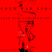 Cold War Kids Dear Miss Lonelyhearts