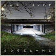 Karl Hyde, Edgeland [Deluxe Edition] (CD)