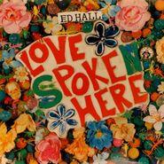 Ed Hall, Love Poke Here (LP)