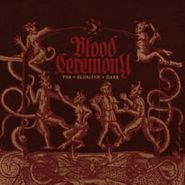 Blood Ceremony, The Eldritch Dark (CD)