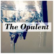 The Opulent, The Opulent [Home Grown] (CD)