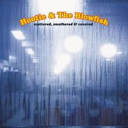 Hootie & The Blowfish, Scattered Smothered & Covered (CD)