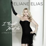 Elaine Elias, I Thought About You: A Tribute To Chet Baker (CD)