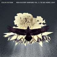 Colin Stetson, New History Warfare Vol. 3: To See More Light (CD)
