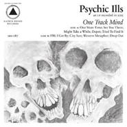 Psychic Ills, One Track Mind (LP)