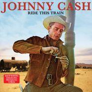 Johnny Cash, Ride This Train (LP)