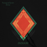 Indians, Somewhere Else (CD)