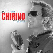 Willy Chirino, Soy...I Am Chirino: Mis Canciones (CD)