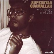 """Superstar Quamallah, 88 Jordans With A 93 Tempo [Limited Edition] (7"""")"""