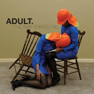 ADULT., The Way Things Fall (CD)