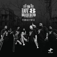 The Hot 8 Brass Band, Tombstone (CD)