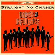 Straight No Chaser, Under the Influence (CD)