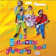 "The Underwear Heads, Tangmania EP (7"")"
