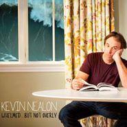 Kevin Nealon, Whelmed...But Not Overly (CD)