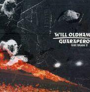 Will Oldham, Guarapero: Lost Blues 2 (CD)