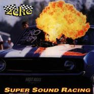 Zeke, Super Sound Racing (CD)