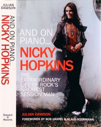Nicky Hopkins - And on Piano... Nicky Hopkins: The Extraordinary Life of Rock's Greatest Session Man (Book)