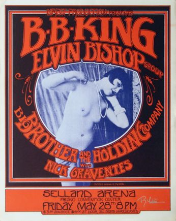 B.B. King / Elvin Bishop Group / Big Brother & The Holding Company - Selland Arena Fresno CA - May 28, 1971 (Poster)