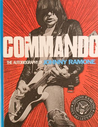 Johnny Ramone - Commando: The Autobiography of Johnny Ramone [Signed] (Book)