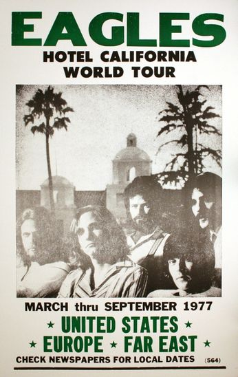 Eagles Hotel California World Tour Poster Amoeba Music