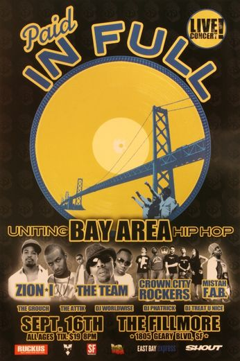 Paid In Full: Bay Area Hip Hop - The Fillmore - September 16, 2005 (Poster)