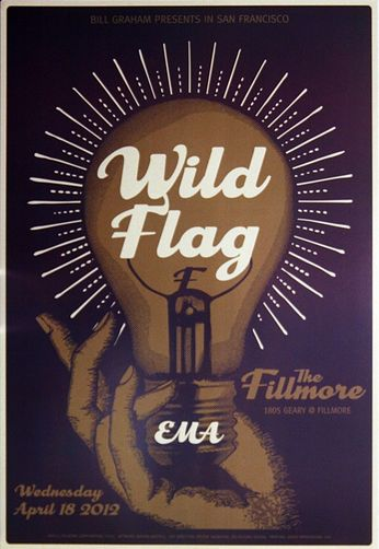 Wild Flag - The Fillmore - April 18, 2012 (Poster)