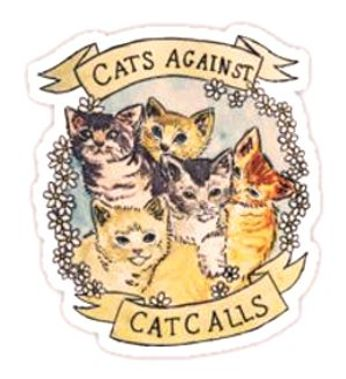 Cats Against Cat Calls (Sticker)