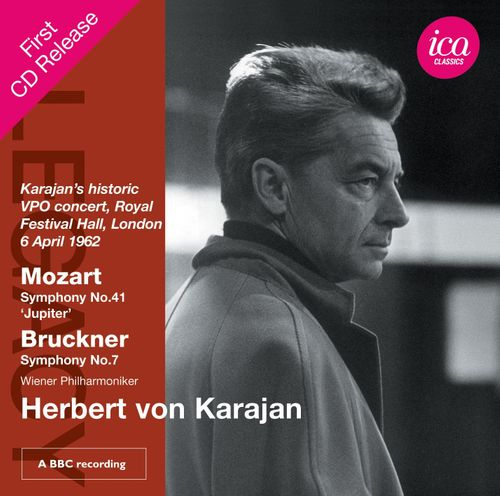 Wolfgang Amadeus Mozart, Anton Bruckner, Herbert von Karajan