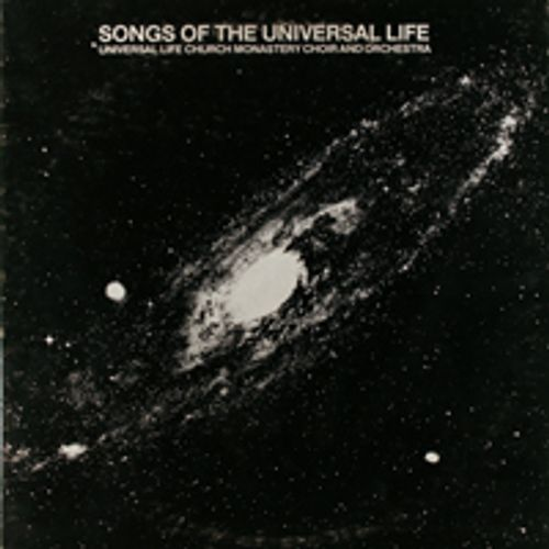 Universal Life Church Monastery Choir And Orchestra - Songs