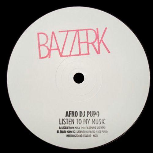 Afro Dj Pupo - Listen To My Music (Vinyl 12