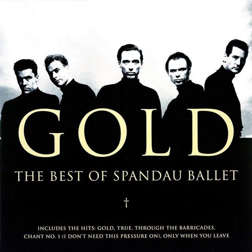 c0a8b325ef12f Spandau Ballet - Gold  The Best Of Spandau Ballet (Vinyl LP ...