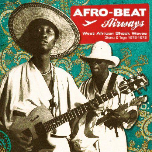 Various Artists - Afro-Beat Airways - West African Shock
