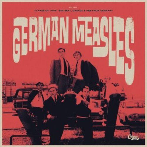 Various Artists - German Measles Volume 1 - Flames Of love: '60s