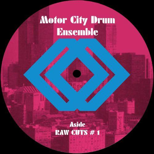 Motor City Drum Ensemble, Raw Cuts #1 / Raw Cuts #2 (12