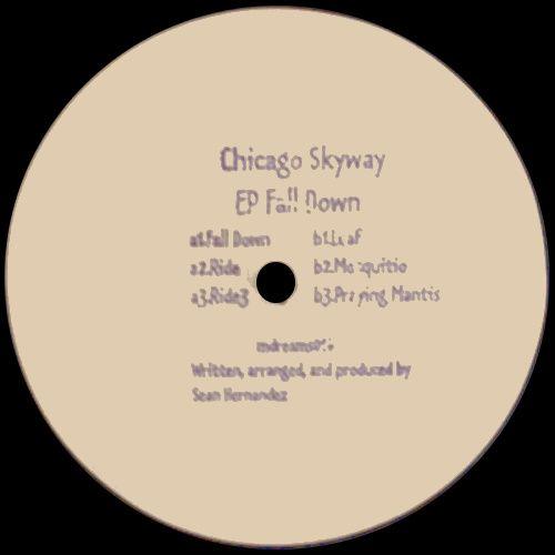 Chicago Skyway - EP Fall Down (Vinyl 12