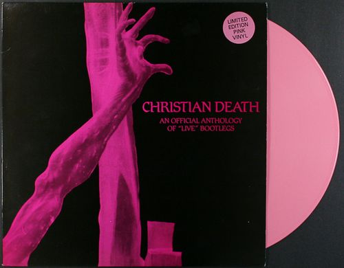 """Christian Death - An Official Anthology Of """"Live"""" Bootlegs [Limited"""