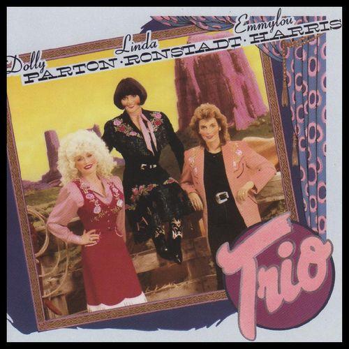 Dolly Parton, Linda Ronstadt, Emmylou Harris - Trio (Vinyl LP) - Amoeba  Music