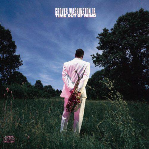 Grover Washington Jr Time Out Of Mind Cd Amoeba Music