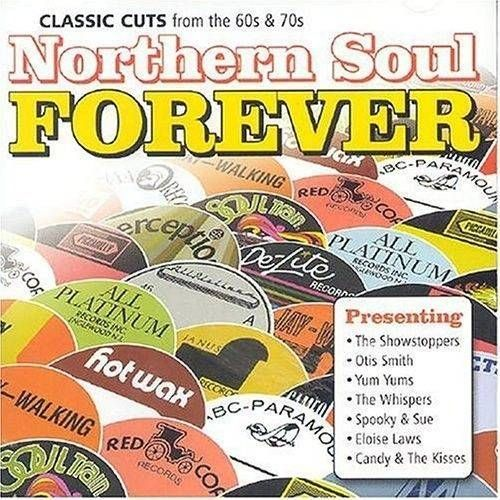 Various Artists - Northern Soul Forever: Classic Cuts From The 60's