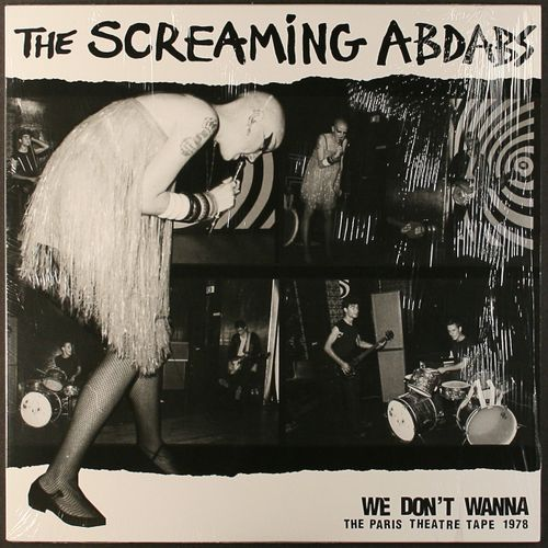 The Screaming Abdabs We Dont Wanna Paris Theatre Tape 1978