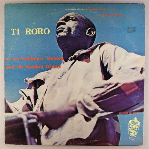 Ti RoRo - Ti Roro And His Voodoo Drums (Vinyl LP) - Amoeba Music