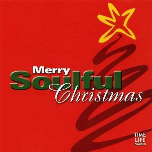 Various Artists - Soulful Christmas: A Merry Christmas (CD ...