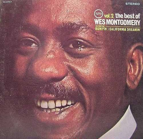 Wes Montgomery - The Best of Wes Montgomery, Vol  2 [1968 Issue